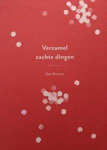 Boek - Verzamel Zachte dingen - Saar Breimer